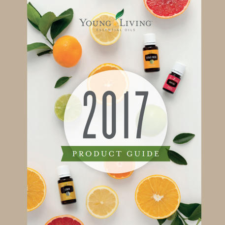 YOUNG LIVING ESSENTIAL OIL PRODUCT GUIDE 2017