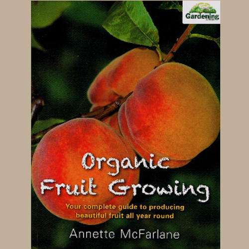 ORGANIC FRUIT GROWING